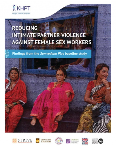 Reducing Intimate Partner Violence Against Female Sex Workers: Findings From The Samvedana Plus Baseline Study
