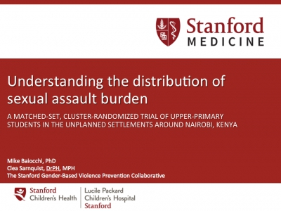 Understanding the distribution of sexual assault burden, Ujamma/Stanford, Kenya