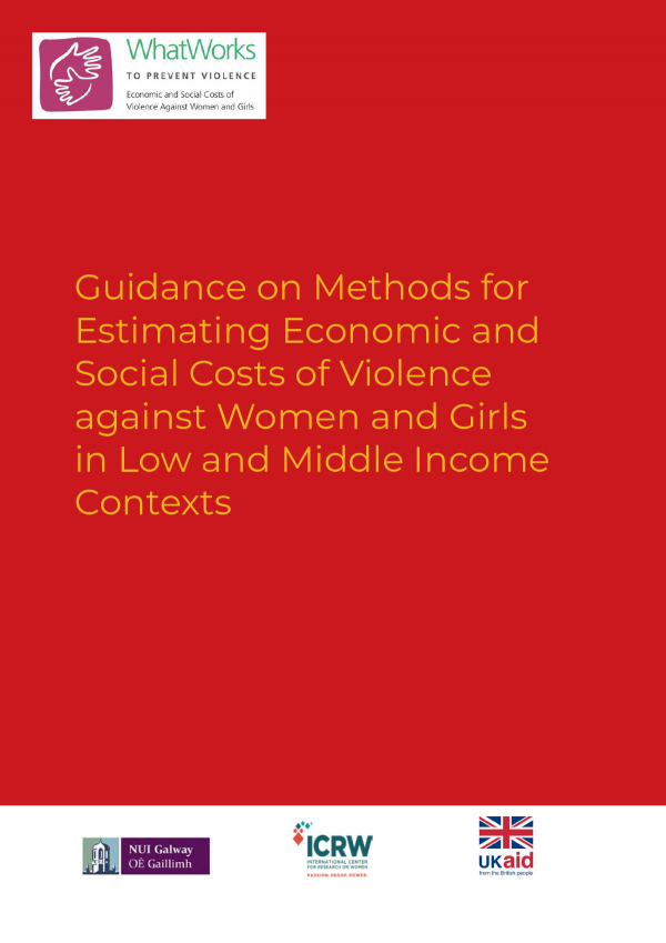 Guidance on Methods for Estimating Economic and Social Costs of Violence against Women and Girls in Low and Middle Income Contexts