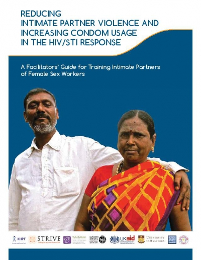 A Facilitators Guide for Training Intimate Partners of Female Sex Workers: Reducing Intimate Partner Violence and Increasing Condom Usage in the HIV/STI Response