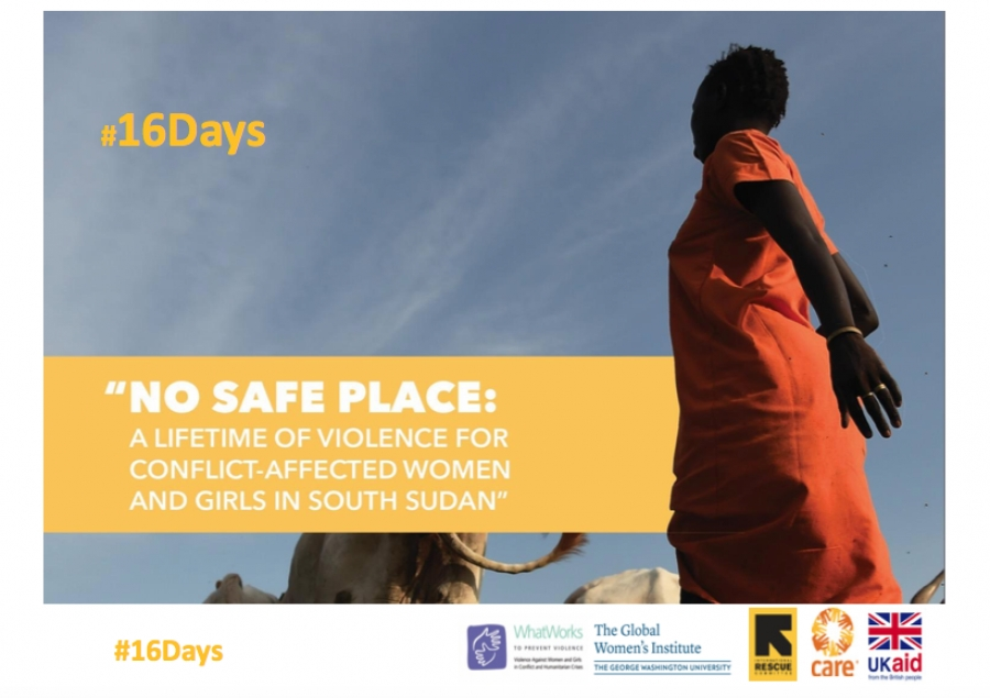 #16 days - No Safe Place: A Lifetime of Violence for Conflict-Affected Women and Girls in South Sudan