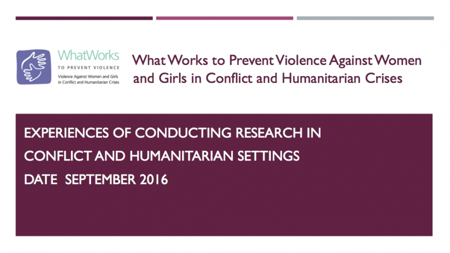 Experiences of conducting research in conflict and humanitarian settings