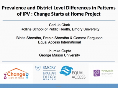 Prevalence and District Level Differences in Patterns of IPV : Change Starts at Home Project - Equal Access, Nepal