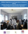 Children's Experience of and Perpetration of Violence in Schools
