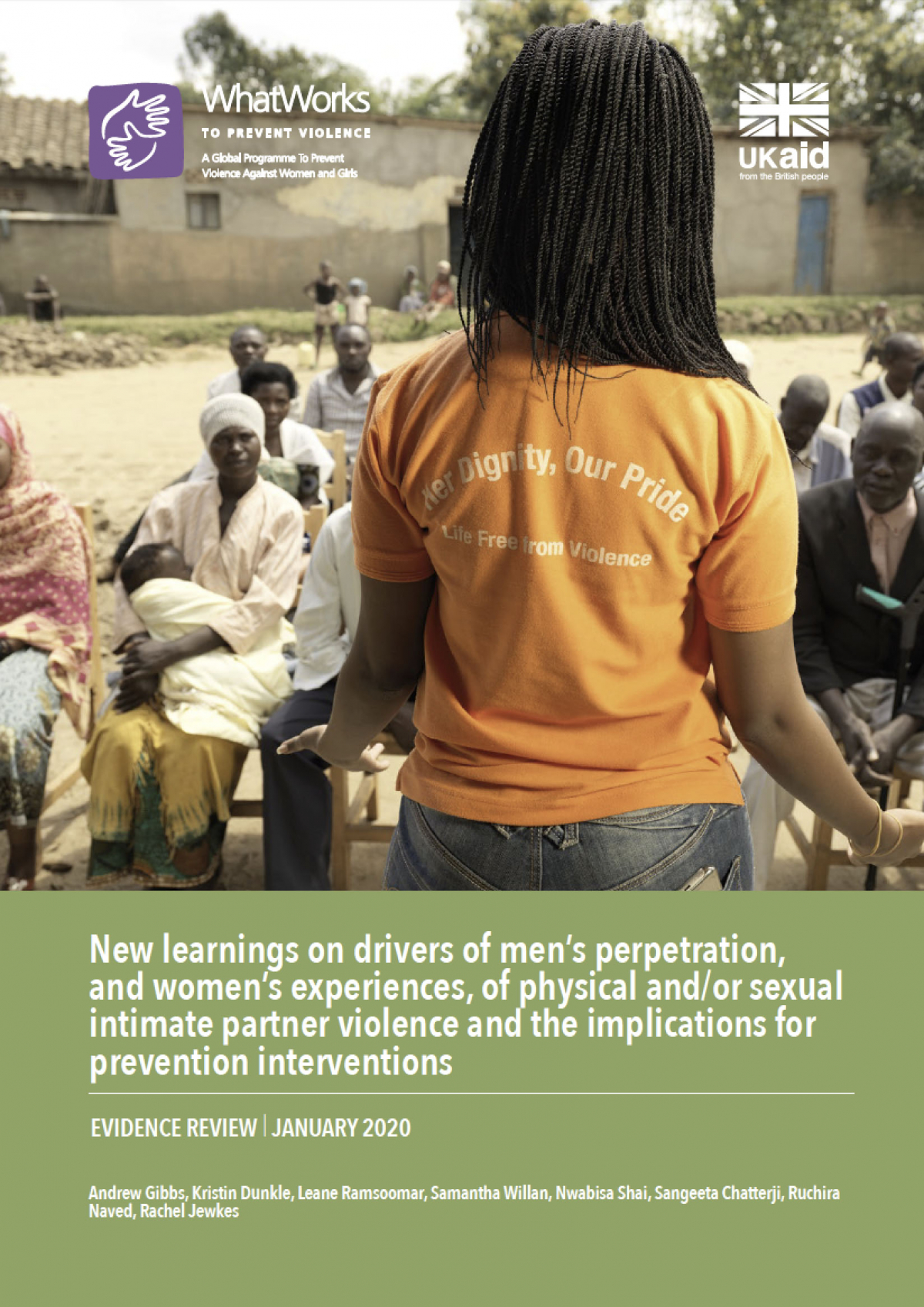 New learnings on drivers of men's perpetration, and women's experiences, of physical and/or sexual intimate partner violence and the implications for prevention interventions
