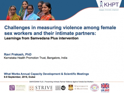 Challenges in measuring violence among female sex workers and their intimate partners:  Learnings from Samvedana Plus intervention - Karnataka Health Promotion Trust, India
