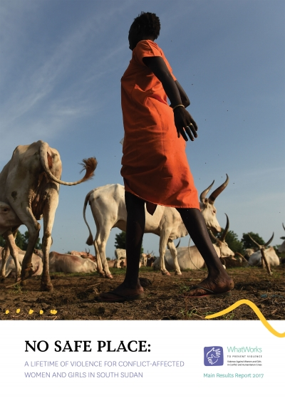 No safe place: A lifetime of violence for conflict-affected women and girls in South Sudan - Main Results Report 2017