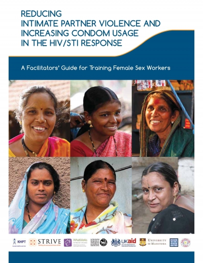 A Facilitators Guide for Training Female Sex Workers: Reducing Intimate Partner Violence and Increasing Condom Usage in the HIV/STI Response