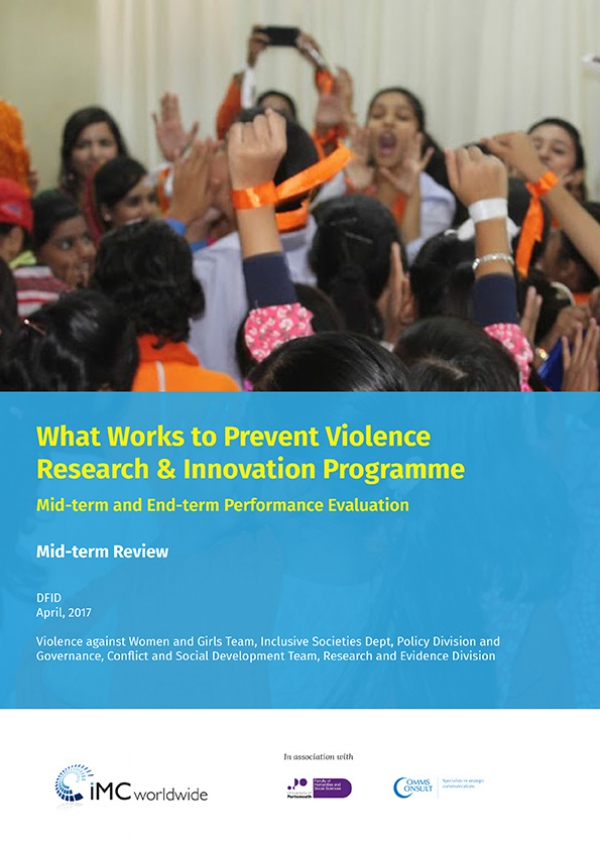 What Works to Prevent Violence Research & Innovation Programme - Mid-term and End-term Performance Evaluation