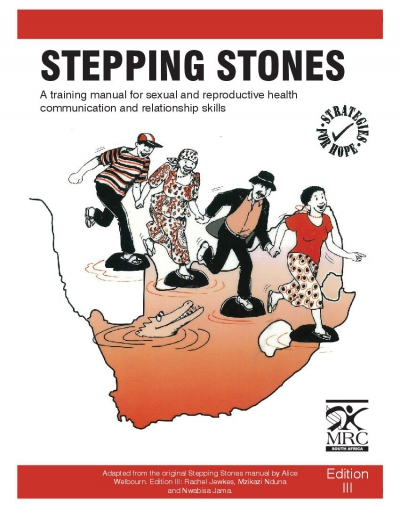 Stepping Stones Training Manual for Sexual and Reproductive Health Communication and Relationship Skills